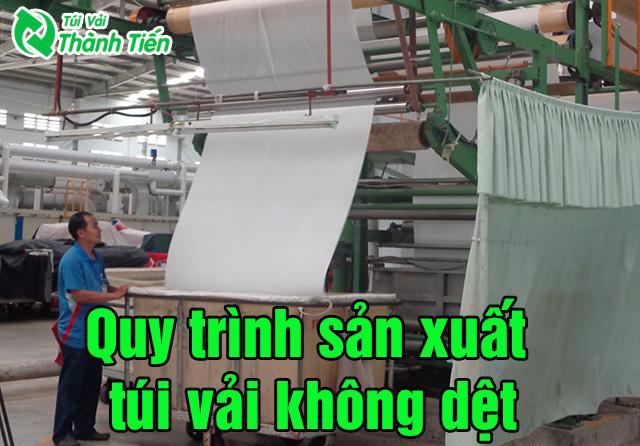 quy-trinh-san-xuat-tui-vai-khong-det